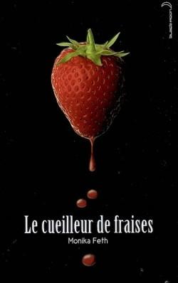 Le cueilleur de fraises, tome 1
