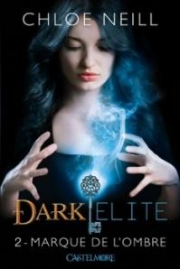 Dark Elite, tome 2