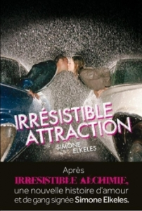 Irrésistible Attraction (T2)