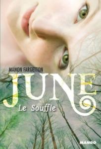 June, le souffle