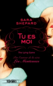 The lying game, tome 1 - tu es moi