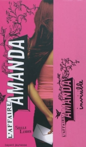 L'affaire Amanda, tome 1 - Invisible