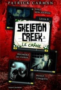 Skeleton Creek, tome 3 - Le crâne