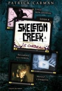 Skeleton Creek, tome 4 - Le corbeau