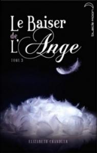 Le baiser de l'ange, tome 3