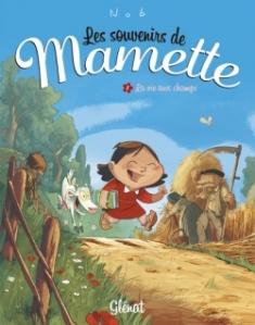 Les souvenirs de Mamette, T1 - La vie aux champs