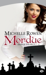 Sarah Dearly, T1 - Mordue