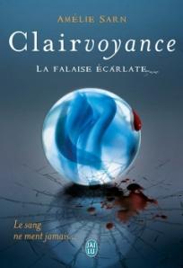 Clairvoyance, T2 - La falaise écarlate