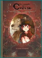 Les carnets de Cerise, T1 - Le Zoo pétrifié