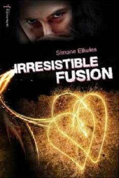 Irrésistible Fusion (T3)