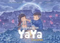 La balade de Yaya, T3